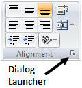 The dialog launcher for the Alignment group in Excel 2007.