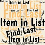 When you have a list with repeated items, here's how you can use SUMPRODUCT to find information about the last occurrence of any item in the list.